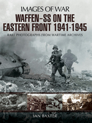 Waffen-SS on the Eastern Front, 1941–1945