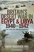 Britain's Desert War in Egypt & Libya, 1940–1942
