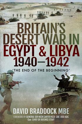Britain's Desert War in Egypt & Libya, 1940–1942