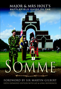 Major & Mrs Holt's Battlefield Guide to the Somme