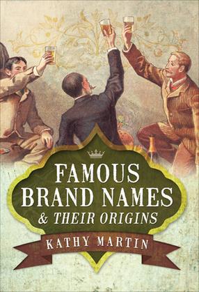 Famous Brand Names & Their Origins