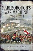 Marlborough's War Machine, 1702–1711