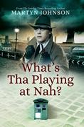 What's Tha Playing at Nah?