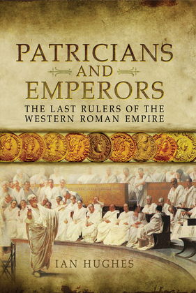 Patricians and Emperors