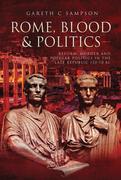 Rome, Blood & Politics