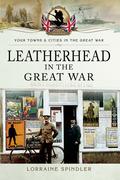 Leatherhead in the Great War