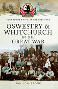 Oswestry & Whitchurch in the Great War