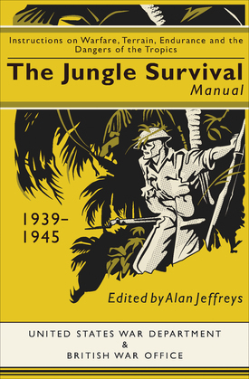 The Jungle Survival Manual, 1939–1945