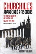 Churchill's Abandoned Prisoners