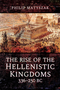 The Rise of the Hellenistic Kingdoms, 336–250 BC