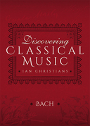 Discovering Classical Music: Bach