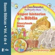 Los Osos Berenstain súper historias de la Biblia-Volumen 4 / The Berenstain Bears Storybook Bible