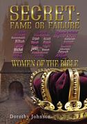 Secret: Fame or Failure
