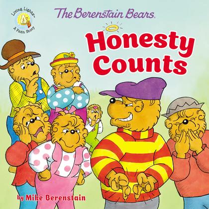 The Berenstain Bears Honesty Counts