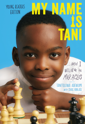My Name Is Tani . . . and I Believe in Miracles Young Readers Edition