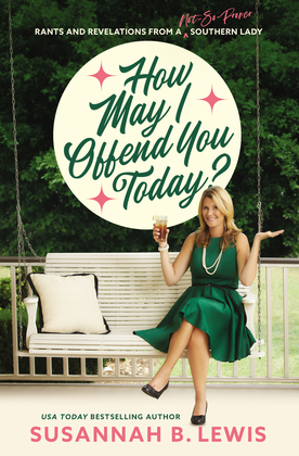 How May I Offend You Today?
