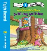 Berenstain Bears, Do Not Fear, God Is Near