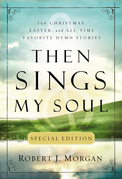 Then Sings My Soul Special Edition