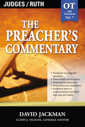 The Preacher's Commentary - Vol. 07: Judges and   Ruth