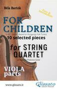 """Viola part of """"For Children"""" by Bartók - string quartet"""