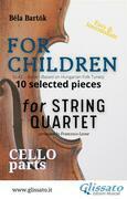 "Cello part of ""For Children"" by Bartók - string quartet"
