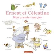 Les imagiers d'Ernest et Célestine - Mon premier imagier Ernest et Célestine