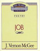 Thru the Bible Vol. 16: Poetry (Job)