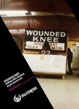 Wounded Knee - Gli indiani alla riscossa