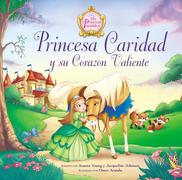Princesa caridad y su corazón valiente