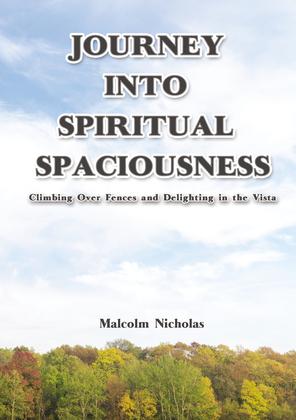 Journey into Spiritual Spaciousness