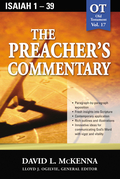 The Preacher's Commentary - Vol. 17: Isaiah 1-39