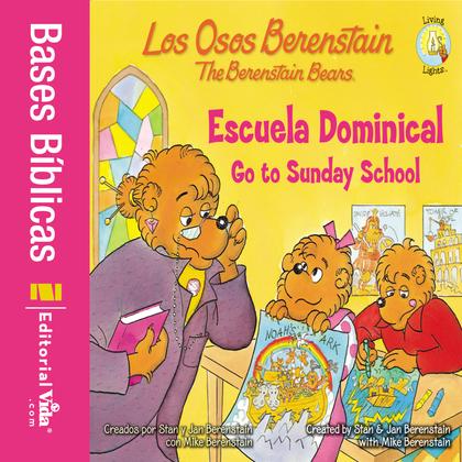 Los Osos Berenstain van a la escuela dominical / Go to Sunday School