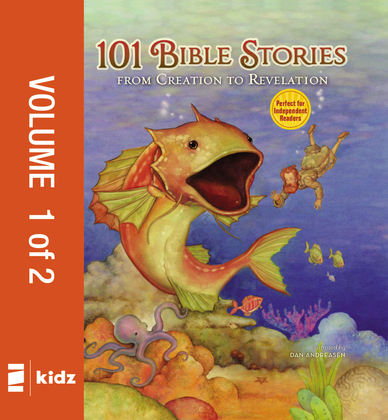 101 Bible Stories from Creation to Revelation, Vol. 1