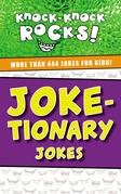 Joke-tionary Jokes