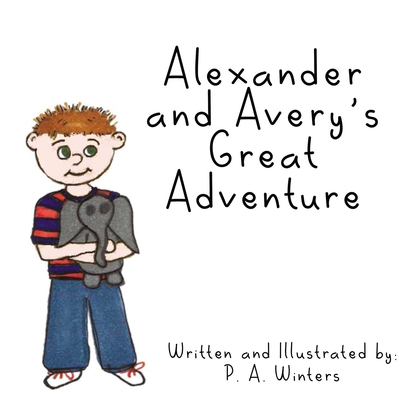 Alexander and Avery's Great Adventure