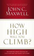 How High Will You Climb?