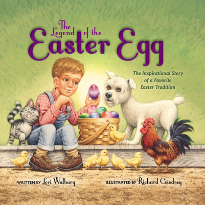 The Legend of the Easter Egg, Newly Illustrated Edition