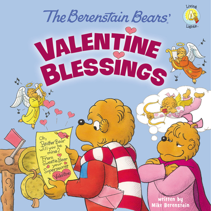 Berenstain Bears' Valentine Blessings
