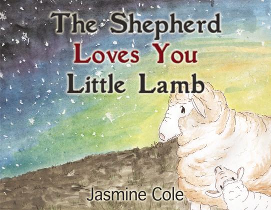 The Shepherd Loves You Little Lamb