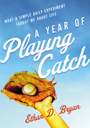 A Year of Playing Catch