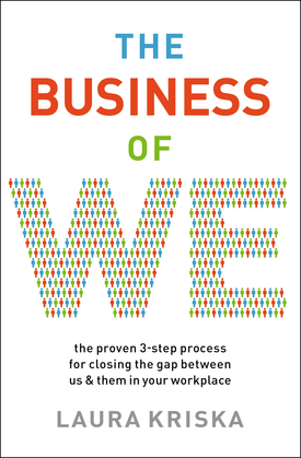 The Business of We