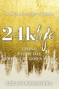 24k Life