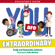You Are Extraordinary Educator's Guide