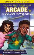 Arcade and the Golden Travel Guide Educator's Guide