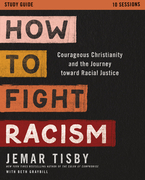 How to Fight Racism Study Guide