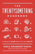 The Twentysomething Handbook