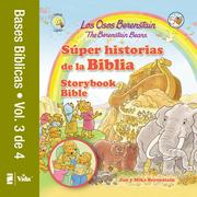 Los Osos Berenstain súper historias de la Biblia-Volumen 3 / The Berenstain Bears Storybook Bible