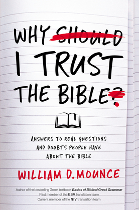 Why I Trust the Bible