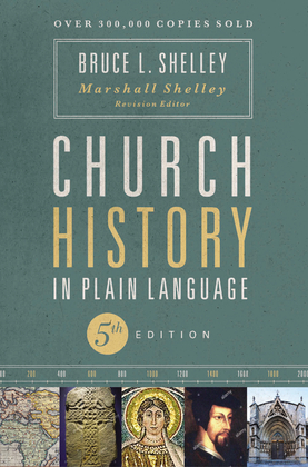 Church History in Plain Language, Fifth Edition