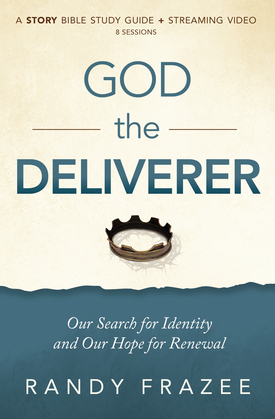 God the Deliverer Study Guide plus Streaming Video